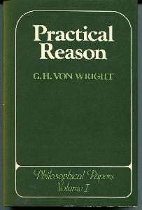 Practical Reason. Philosophical Papers, Volume 1.