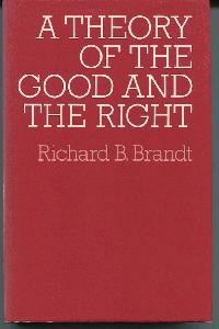 A Theory of the Good and the Right.