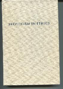 Skepticism in Ethics.