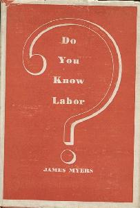 Do You Know Labor?