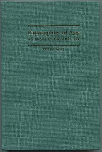 Philosophies of Arts. An Essay in Differences.