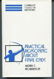 Practical Reasoning About Final Ends.