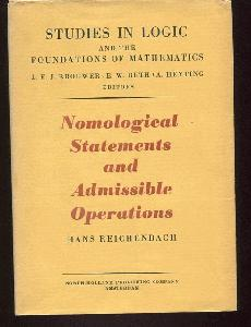 Nomological Statements and Admissible Operations. (Studies in Logic and the Foundations of Mathematics Series.)