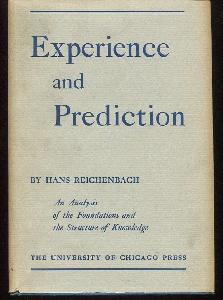 Experience and Prediction. An Analysis of the Foundations and the Structure of Knowledge.