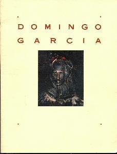 Domingo Garcia. Four Decades of Painting.
