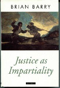 Justice as Impartiality. A Treatise on Social Justice, Volume II.