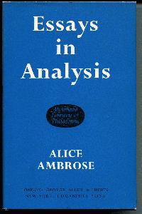 Essays in Analysis (Muirhead Library of Philosophy).