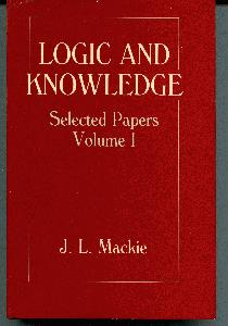 Logic and Knowledge. Selected Papers Volume 1.