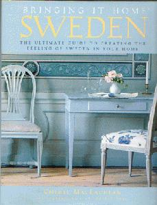 Bringing It Home Sweden. The Ultimate Guide to Creating the Feeling of Sweden in Your Home.