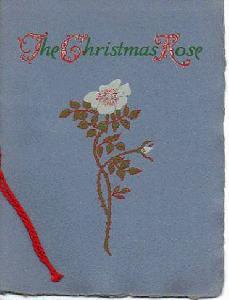 CHRISTMAS KEEPSAKE. THE CHRISTMAS ROSE.