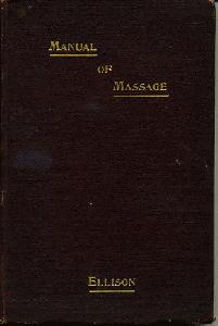 A Manual for Students of Massage.