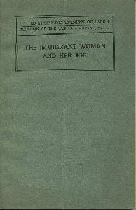 The Immigrant Woman and Her Job.