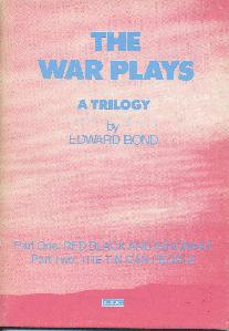 The War Plays A Trilogy. Part One