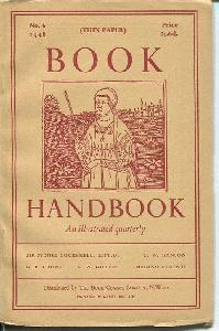 Book Handbook. An Illustrated Quarterly for Owners and Collectors of Books. No. 6.