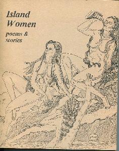 Island Women. Poems & Stories.