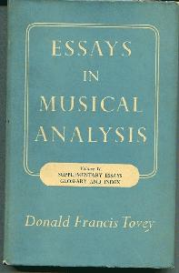 Essays In Musical Analysis. (Volume VI Supplementary Essays Glossary and Index.)