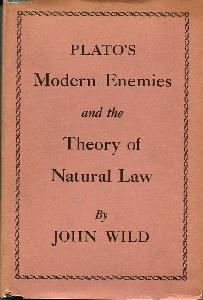 Plato's Modern Enemies and the Theory of Natural Law.