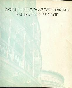 Architekten Schweger + Partner Bauten und Projekte.