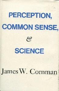 Perception, Common Sense, and Science.