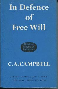 In Defence of Free Will With Other Philosophical Essays.