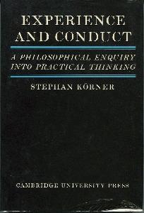 Experience and Conduct. A Philosophical Enquiry Into Practical Thinking.