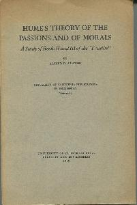 Hume's Theory of the Passions and Of Morals. A Study of Books II and III of the