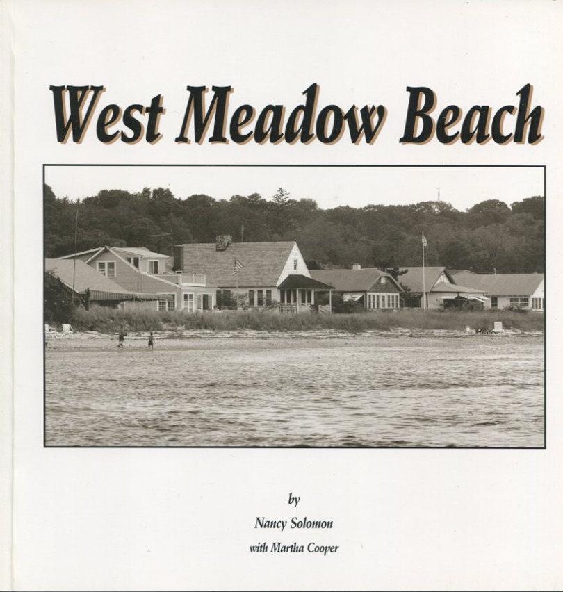 West Meadow Beach. A Portrait of a Long Island Beach Community.