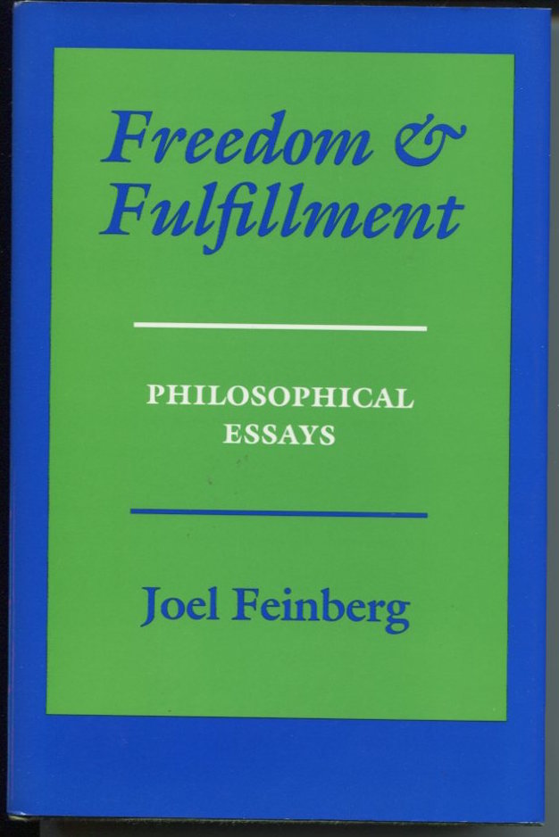 Freedom and Fulfillment. Philosophical Essays.