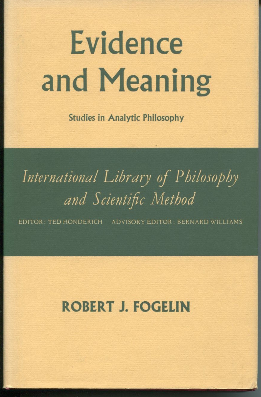 Evidence and Meaning. Studies in Analytic Philosophy.