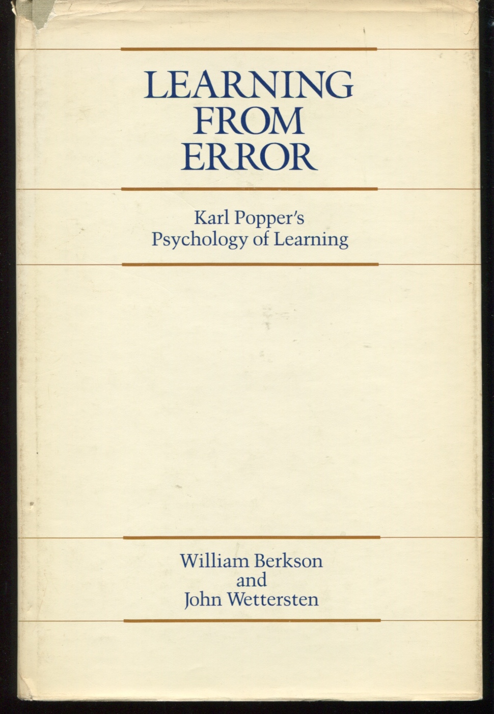 Learning From Error. Karl Popper's Psychology of Learning.