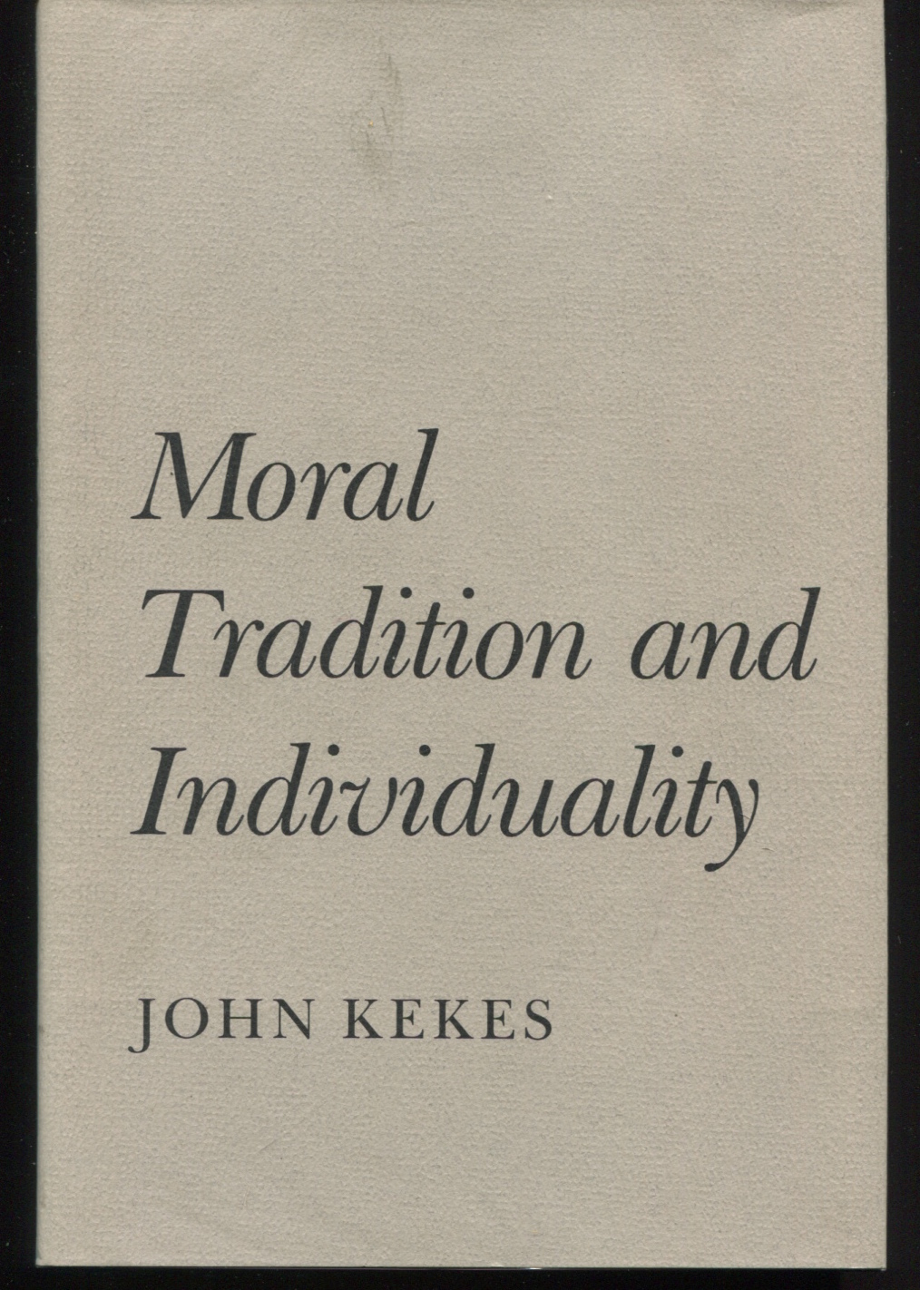 Moral Tradition and Individuality.