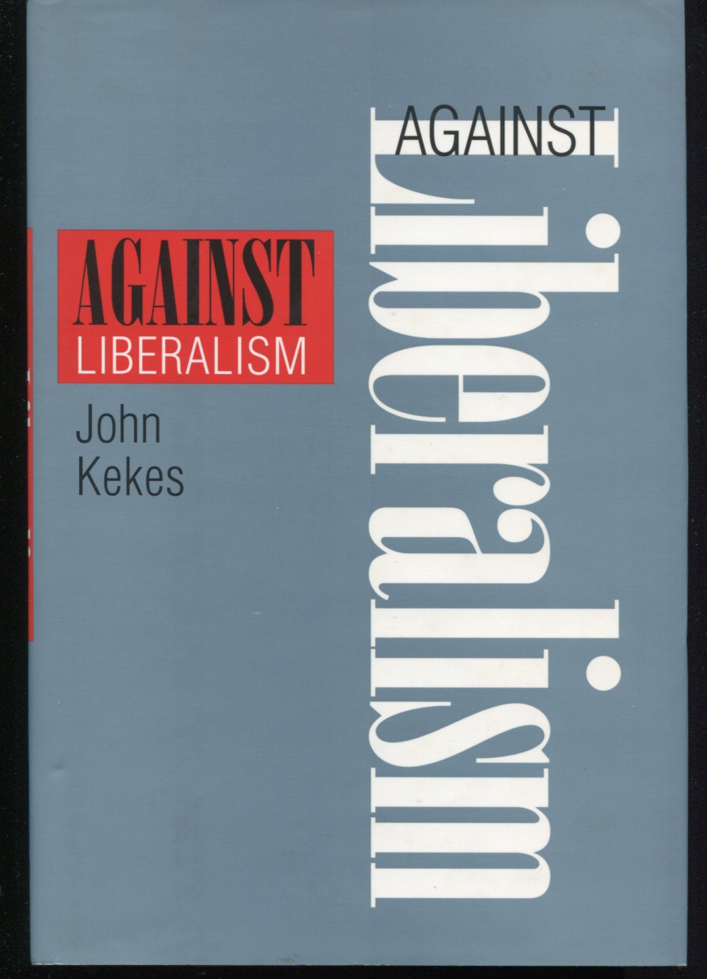 Against Liberalism.