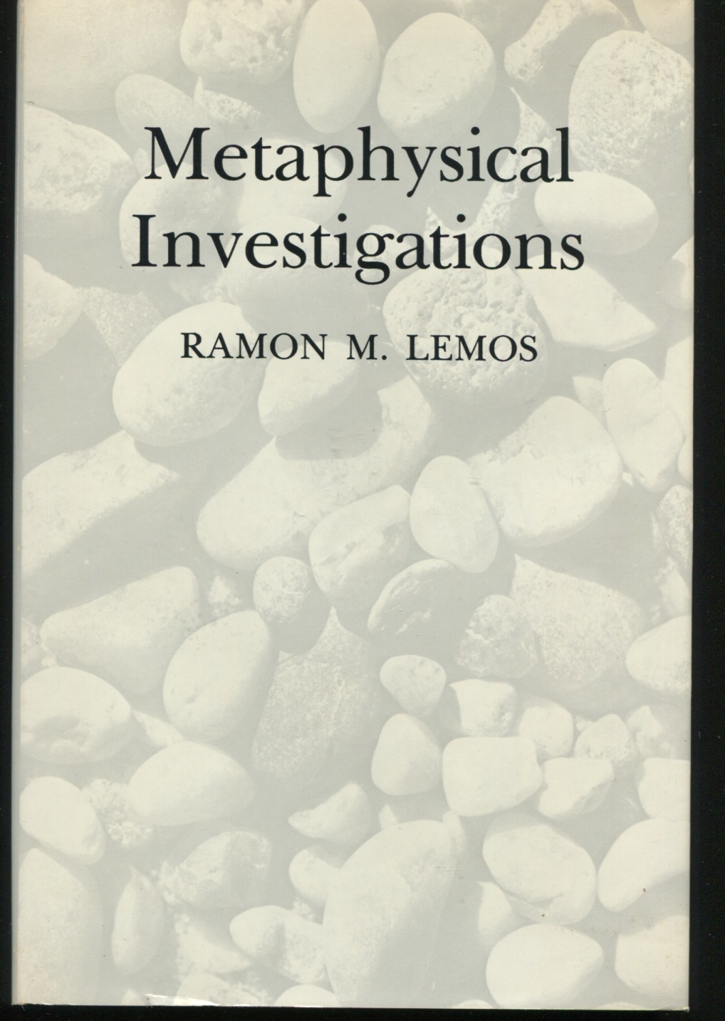 Metaphysical Investigations.