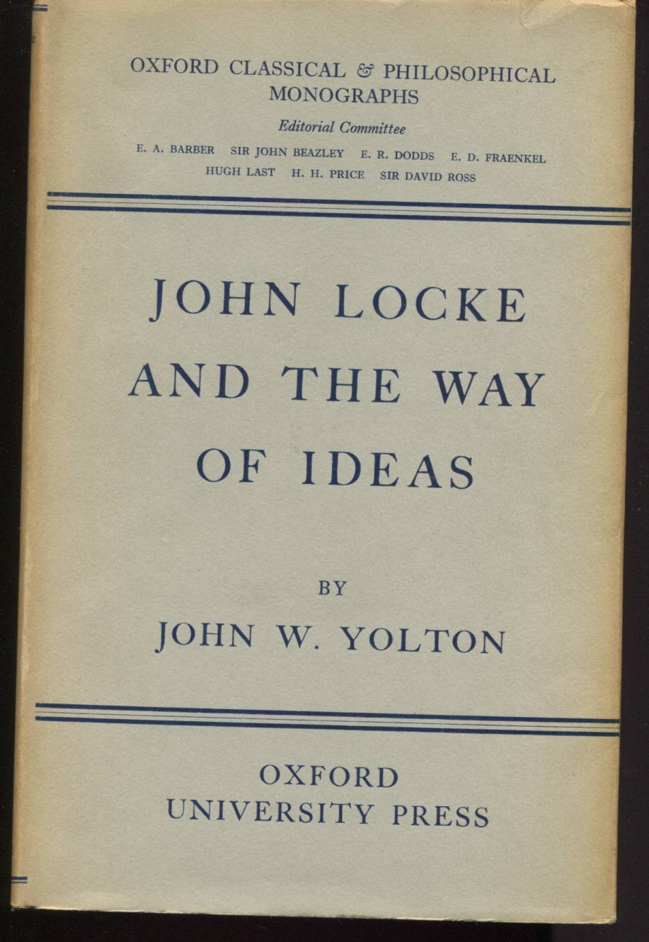 John Locke and the Way of Ideas.