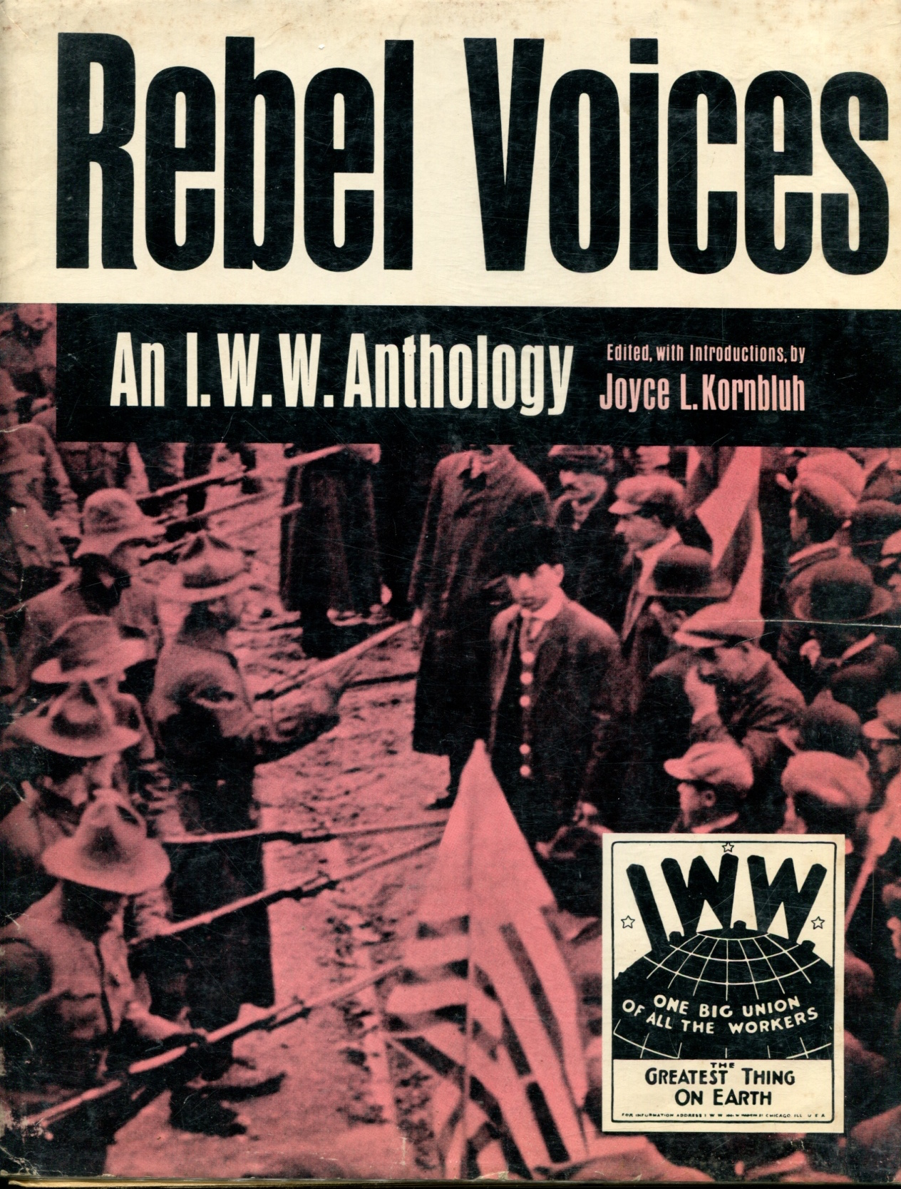 Rebel Voices. An I.W.W Anthology