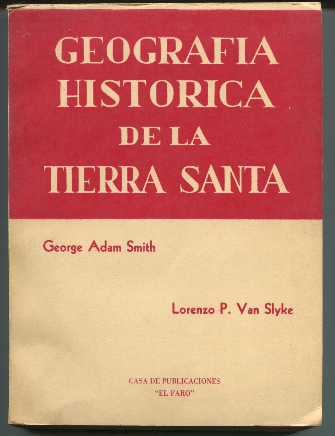 Geografia Historica De La Tierra Santa. (Translated  and inscribed by Rev. Lorenzo Van Slyke.)