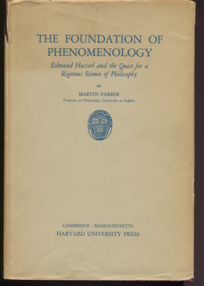 The Foundation of Phenomenology: Edmund Husserl and the Quest for a Rigorous Science of Philosophy.