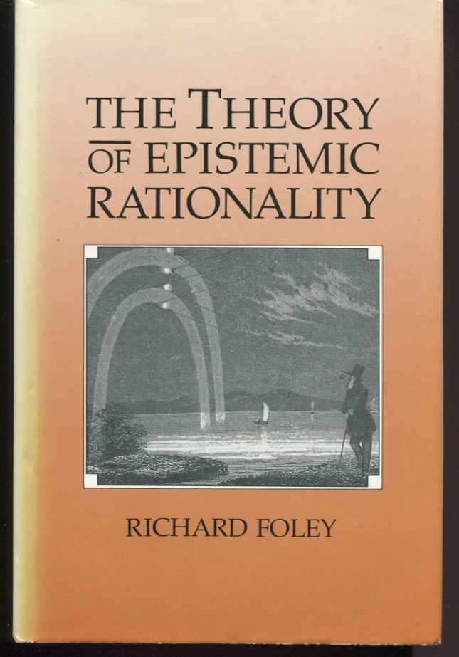 The Theory of Epistemic Rationality.