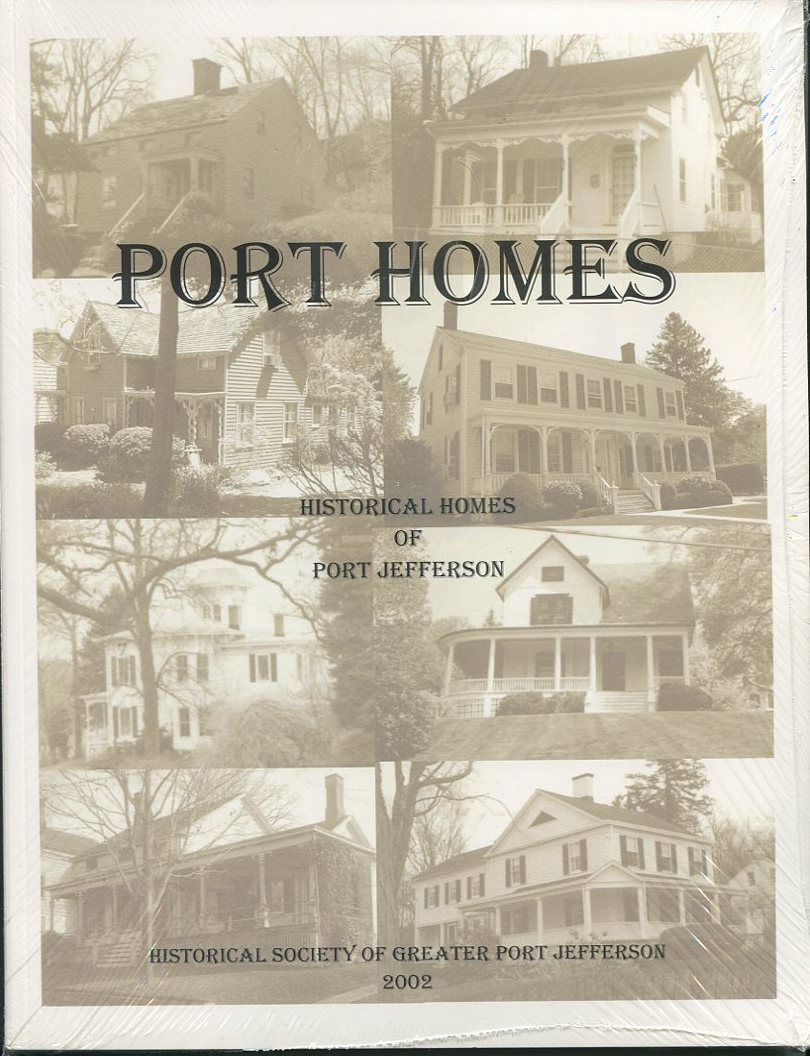 Port Homes.Historical Homes of Port Jefferson.