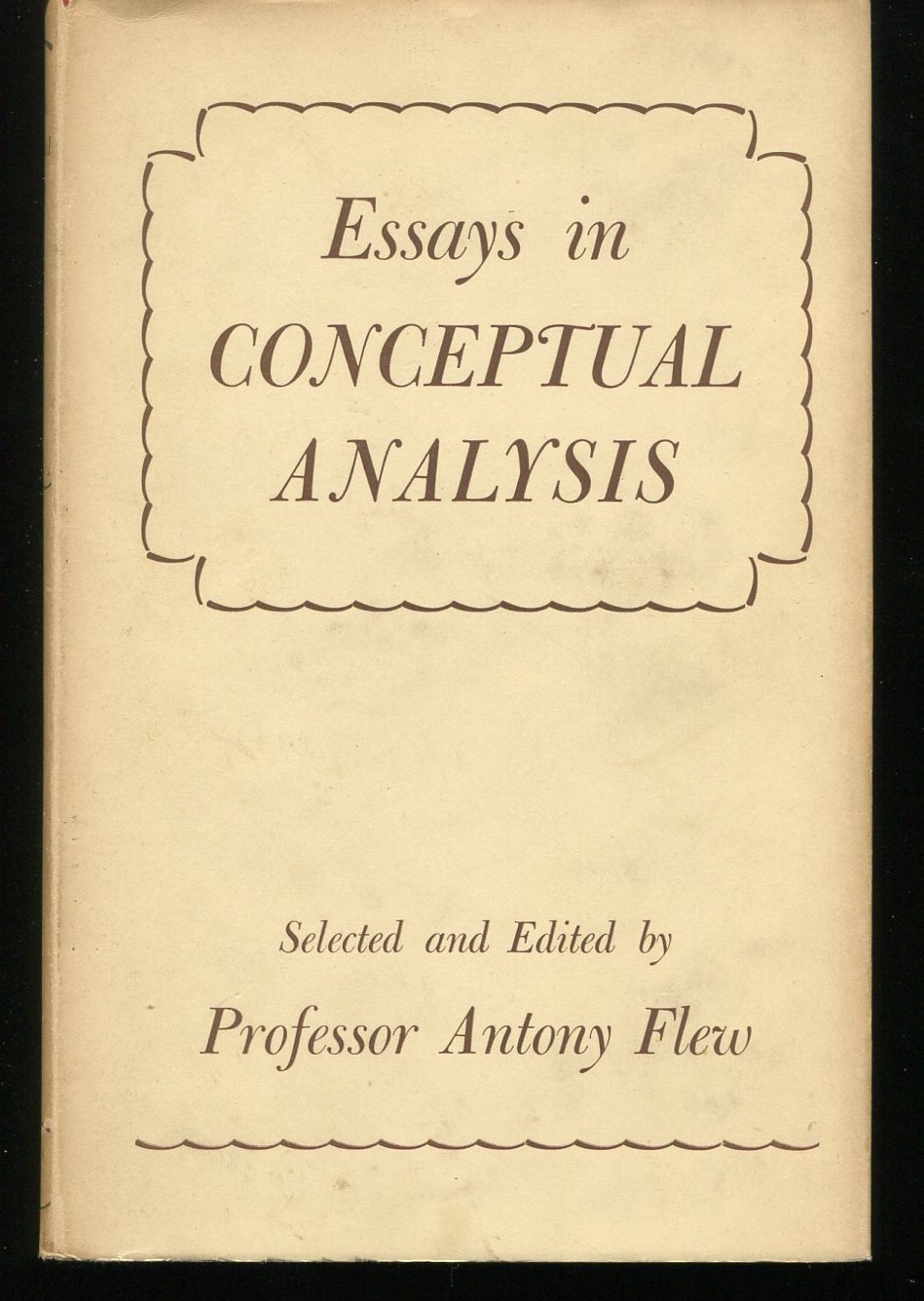 Essays in Conceptual Analysis. H. Brotman, E. Daitz, S. Toulmin et al.