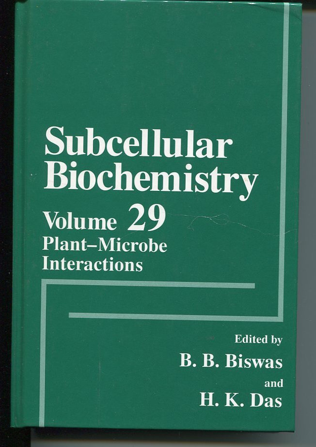 Subcellular Biochemistry. Volume 29. Plant-Microbe Interactions.