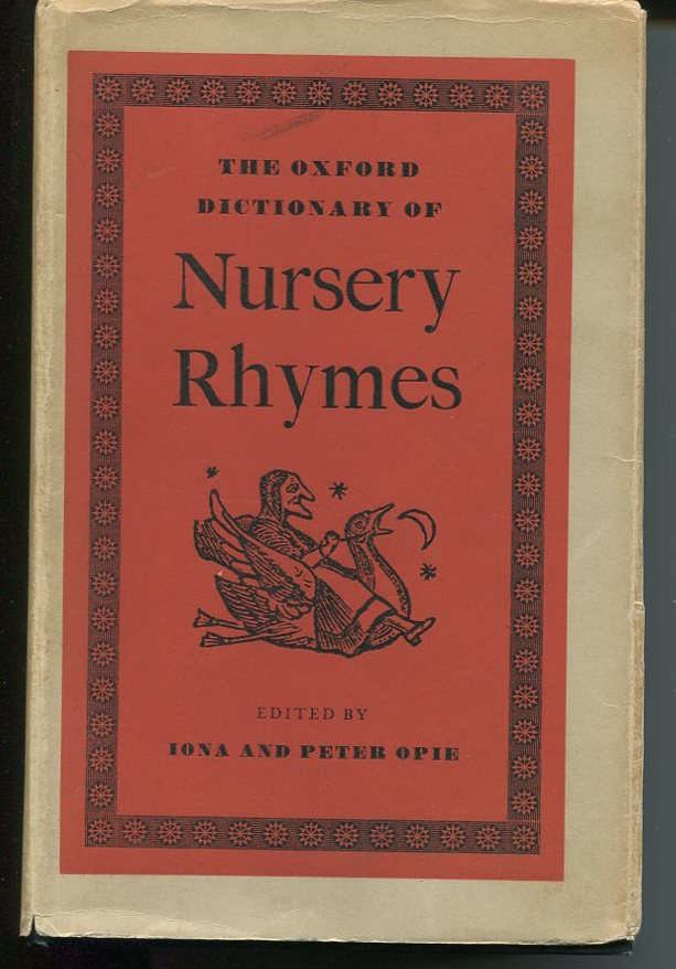 The Oxford Dictionary of Nursery Rhymes.