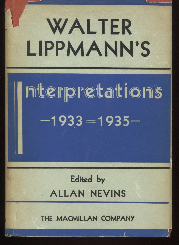 Interpretations 1933-1935. Selected and Edited by Allan Nevins.