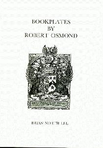 Bookplates by Robert Osmond.