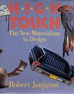High Touch: The New Materialism in Design.
