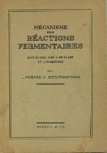 Mecanisme des Reactions Fermentaires. Son Etude Sur L'amylase et L'invertine.