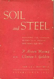 Soil and Steel: Exploring the Common Interests of Farmers and Wage Earners.