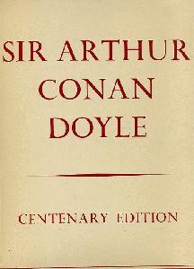 Sir Arthur Conan Doyle: Centenary 1859-1959.