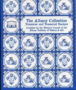The Albany Collection: Treasures and Treasured Recipes.