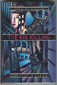 The Big Killing.